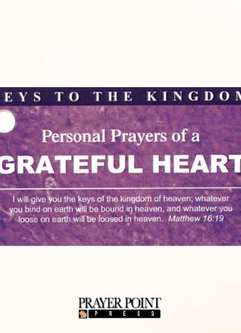 Keys to the Kingdom – 40 Scripture Based Prayers – Prayer Point Press