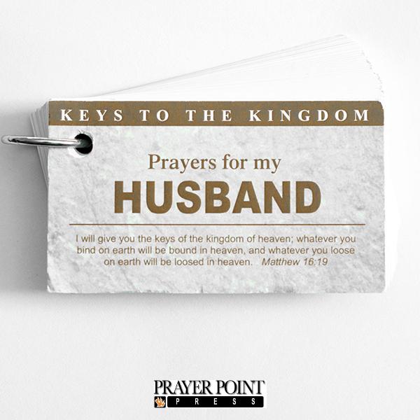 Keys To The Kingdom: Prayers For My Husband