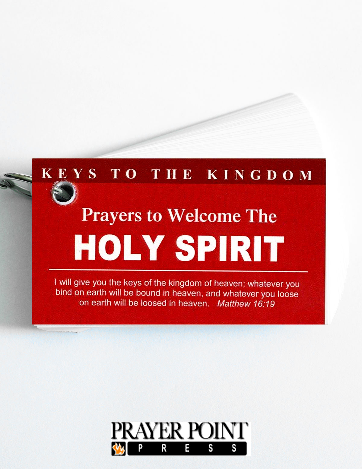 Keys To The Kingdom: Prayers to Seek The Holy Spirit